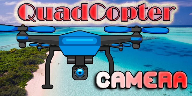 Top 5 Affordable Quadcopters With Camera