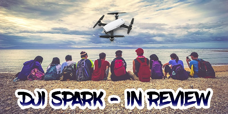 DJI Spark – Best Selfie Drone In Depth Review