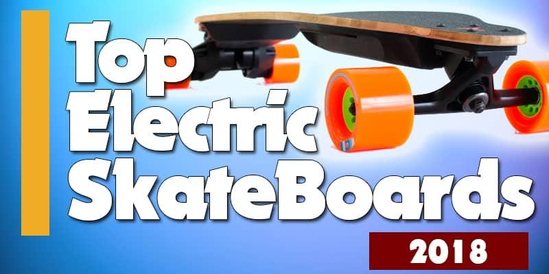 Best 6 Electric Skateboards