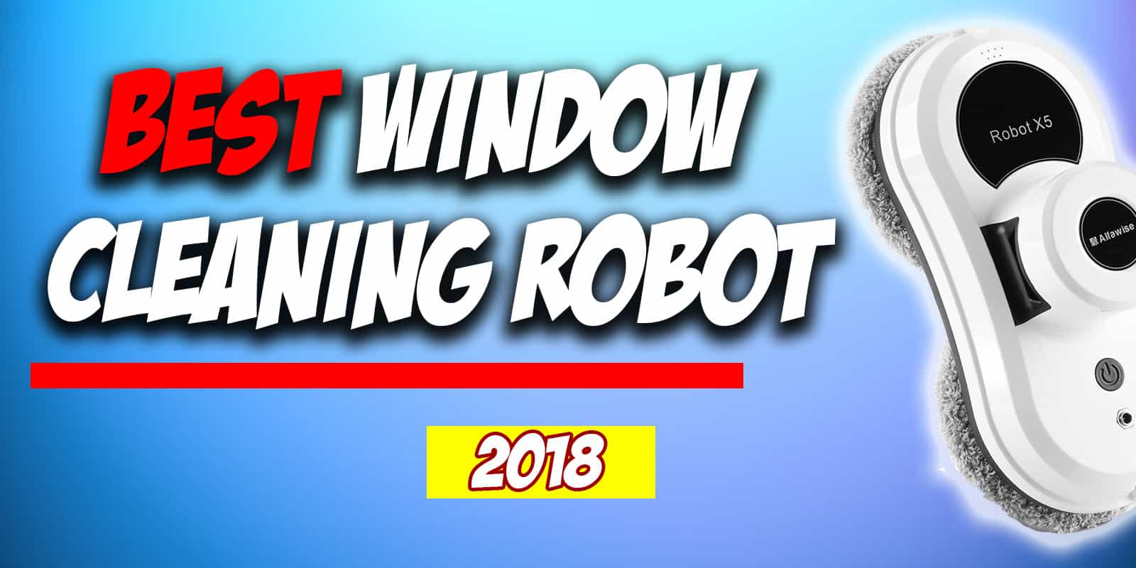 Best Window Cleaning Robot 2018