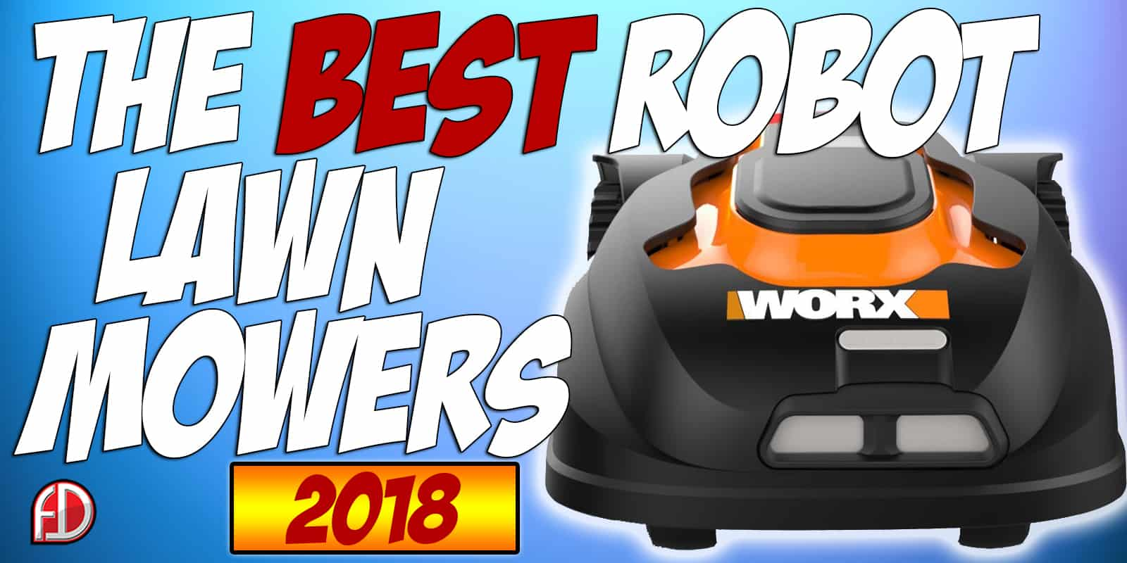 The Best Robot Lawn Mowers |2019 Reviews|Fully Droned