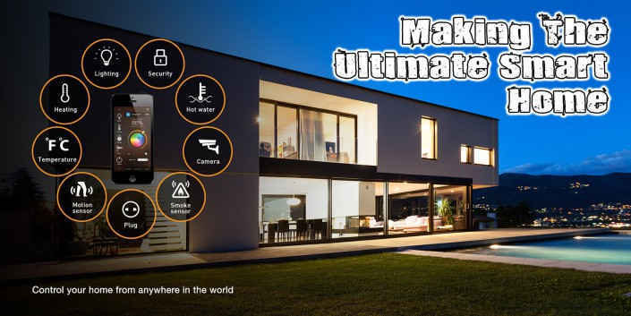 Making Ultimate Smart Home