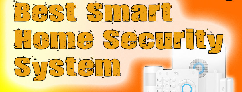 Best Smart Home Security